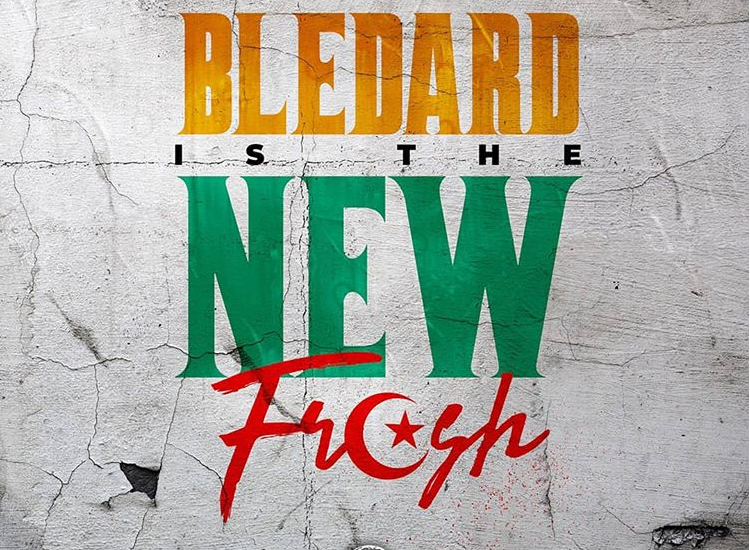 KIFF NO BEAT – Blédard Is The new Fresh featuring SOFIANE