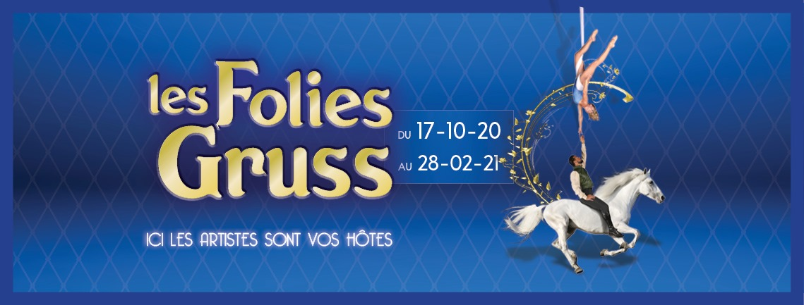 Les Folies Gruss, le concept spectacle du Cirque Alexis Gruss X food de retour à Pari